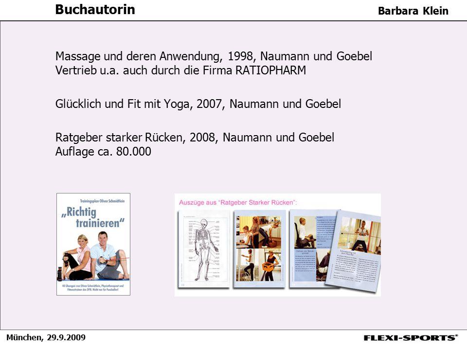 München, 29.9.2009 Barbara Klein Buchautorin Massage und deren Anwendung, 1998, Naumann und Goebel Vertrieb u.a. auch durch die Firma RATIOPHARM Glück