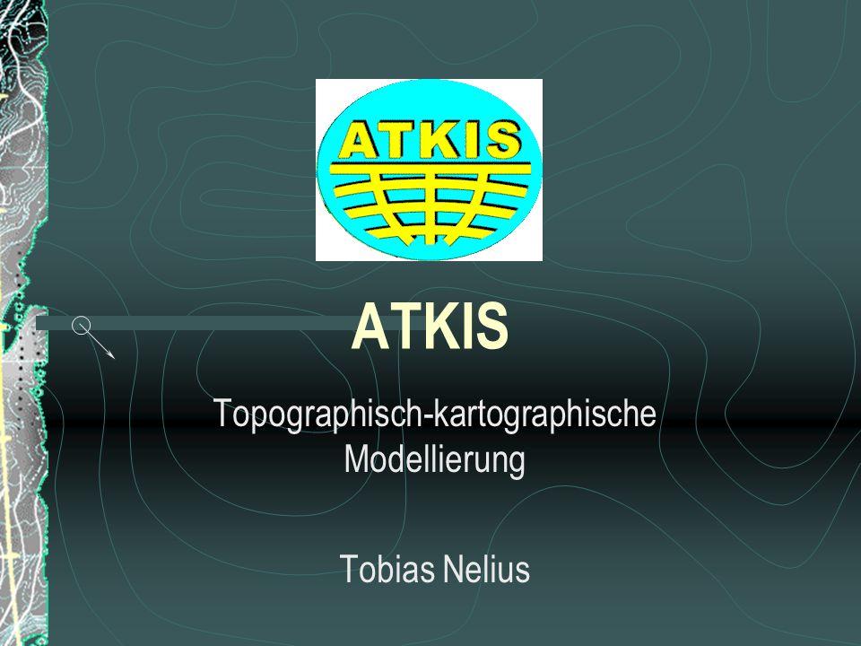 ATKIS Topographisch-kartographische Modellierung Tobias Nelius