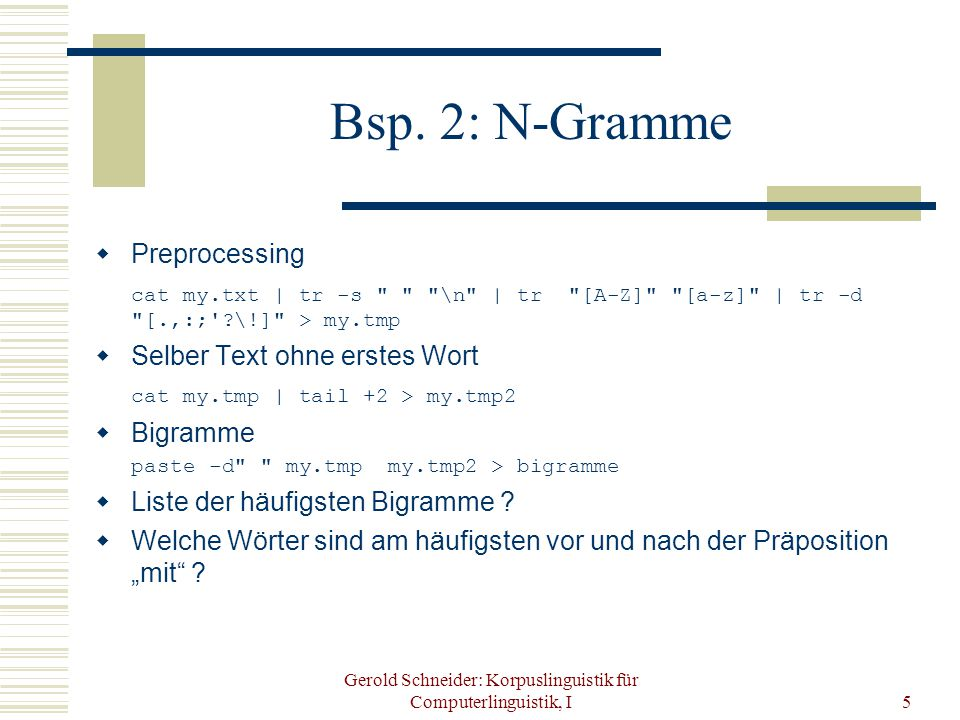 Gerold Schneider: Korpuslinguistik für Computerlinguistik, I5 Bsp.
