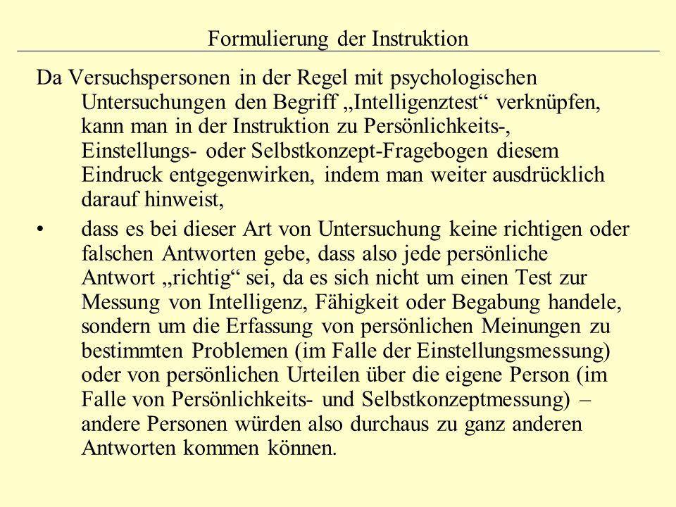"""Formulierung der Instruktion Da Versuchspersonen in der Regel mit psychologischen Untersuchungen den Begriff """"Intelligenztest"""" verknüpfen, kann man in"""