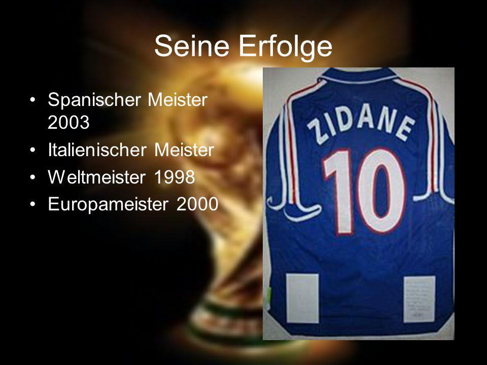 Seine Erfolge Spanischer Meister 2003 Italienischer Meister Weltmeister 1998 Europameister 2000