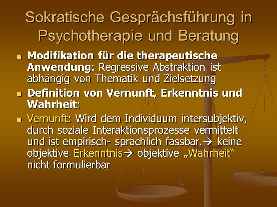 Modifikation für die therapeutische Anwendung: Regressive Abstraktion ist abhängig von Thematik und Zielsetzung Modifikation für die therapeutische An