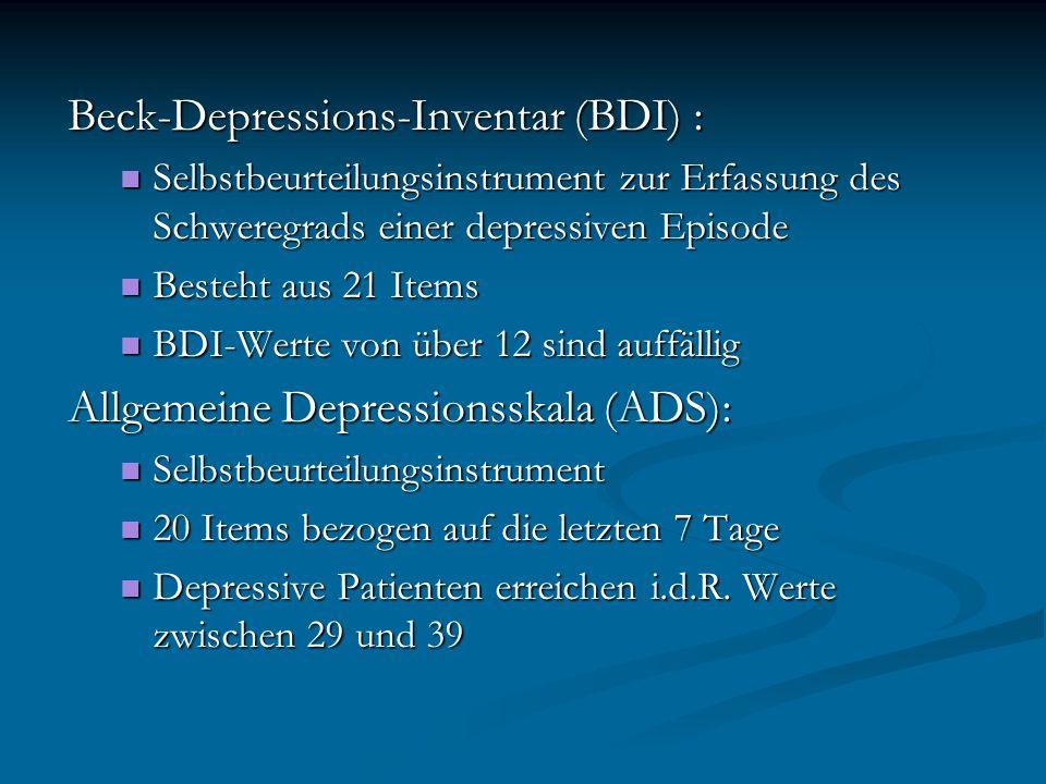 Beck-Depressions-Inventar (BDI) : Selbstbeurteilungsinstrument zur Erfassung des Schweregrads einer depressiven Episode Selbstbeurteilungsinstrument z