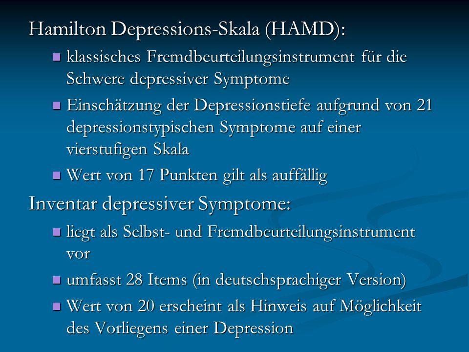 Hamilton Depressions-Skala (HAMD): klassisches Fremdbeurteilungsinstrument für die Schwere depressiver Symptome klassisches Fremdbeurteilungsinstrumen