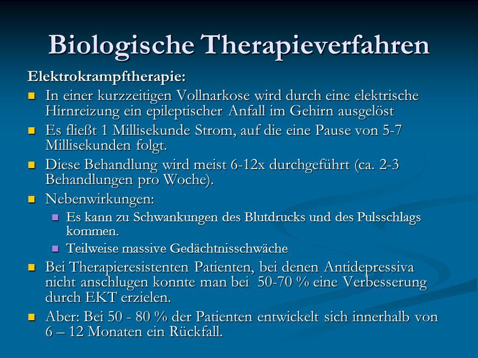 Biologische Therapieverfahren Elektrokrampftherapie: In einer kurzzeitigen Vollnarkose wird durch eine elektrische Hirnreizung ein epileptischer Anfal