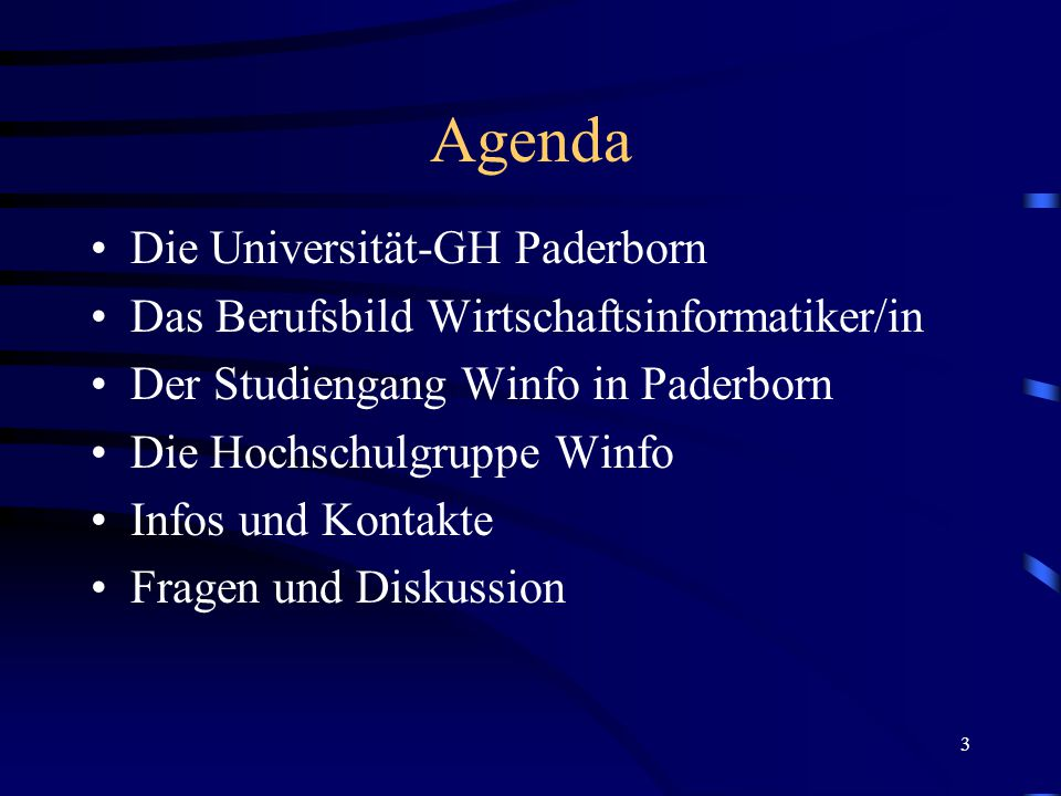 3 Agenda Die Universität-GH Paderborn Das Berufsbild Wirtschaftsinformatiker/in Der Studiengang Winfo in Paderborn Die Hochschulgruppe Winfo Infos und Kontakte Fragen und Diskussion