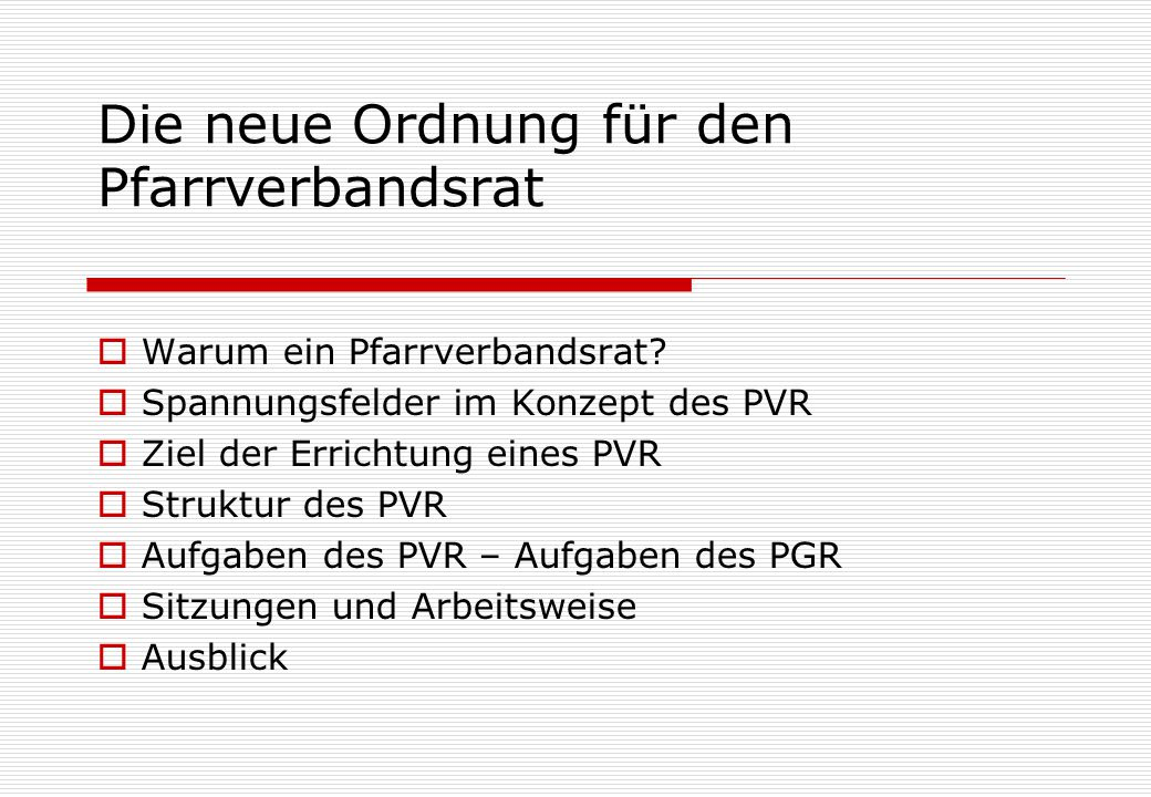 Warum ein Pfarrverbandsrat (PVR).