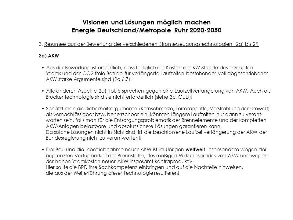 Visionen und Lösungen möglich machen Energie Deutschland/Metropole Ruhr 2020-2050 3.
