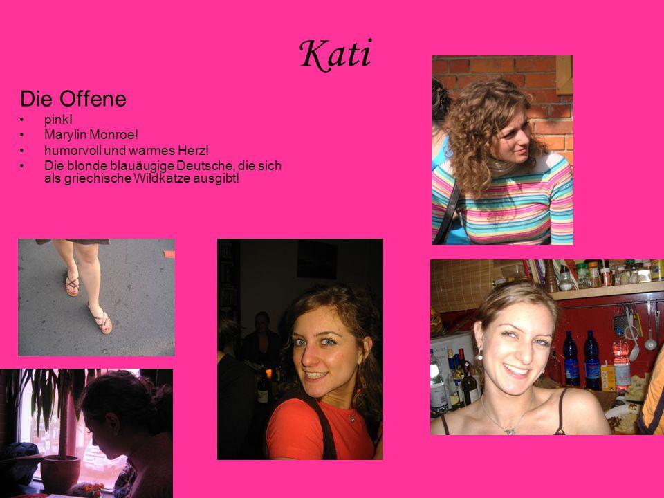 Katja Das Süße Baby! organisiert und fleißig nie böse super sympathisch