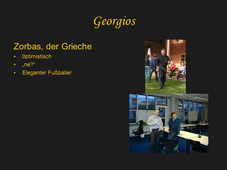 """Georgios Zorbas, der Grieche 0ptimistisch """"ne? Eleganter Fußballer"""