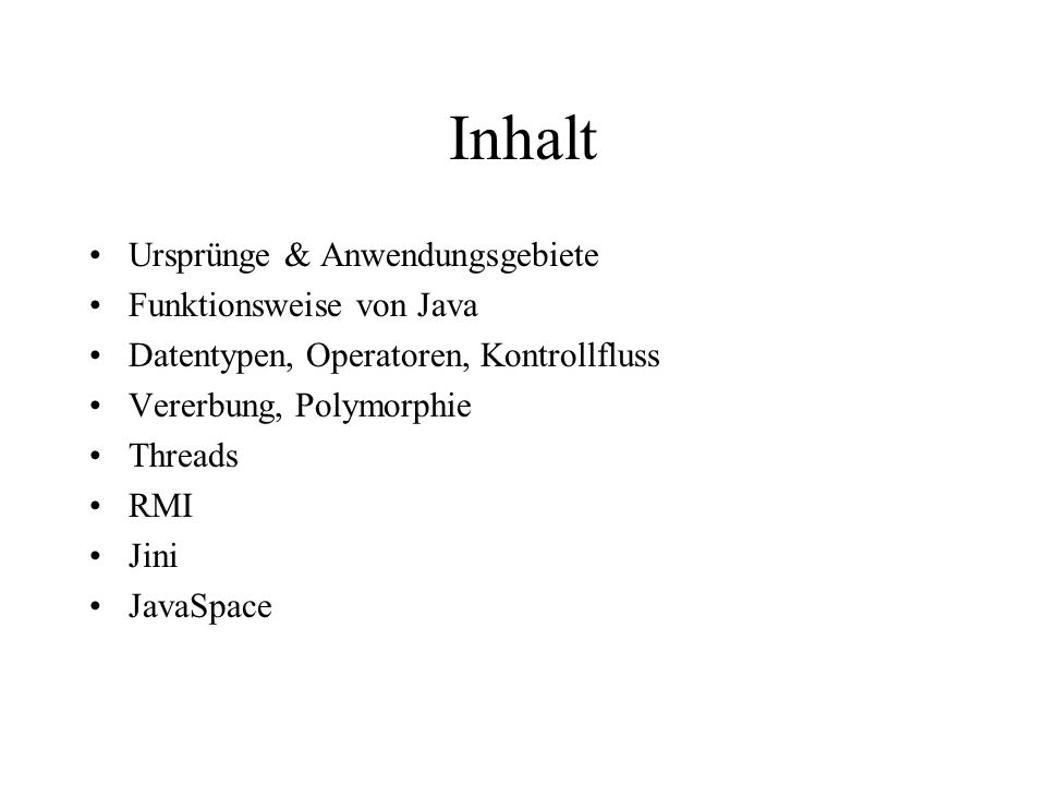 """Das """"Hello World - Beispiel import net.jini.core.lease.Lease; import net.jini.space.JavaSpace; public class HelloWorld { public static void main(String[] args) { try { Message msg = new Message(); msg.content = Hello World ; JavaSpace space = SpaceAccessor.getSpace(); space.write(msg, null, Lease.FOREVER); Message template = new Message(); Message result = (Message)space.read(template, null, Long.MAX_VALUE); System.out.println(result.content); } catch (Exception e) {e.printStackTrace();} }"""