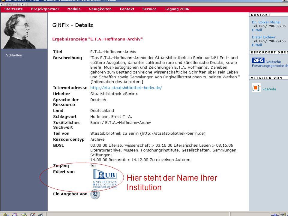 17.10.2006Tagung Geselliges Arbeiten 14 Hier steht der Name Ihrer Institution