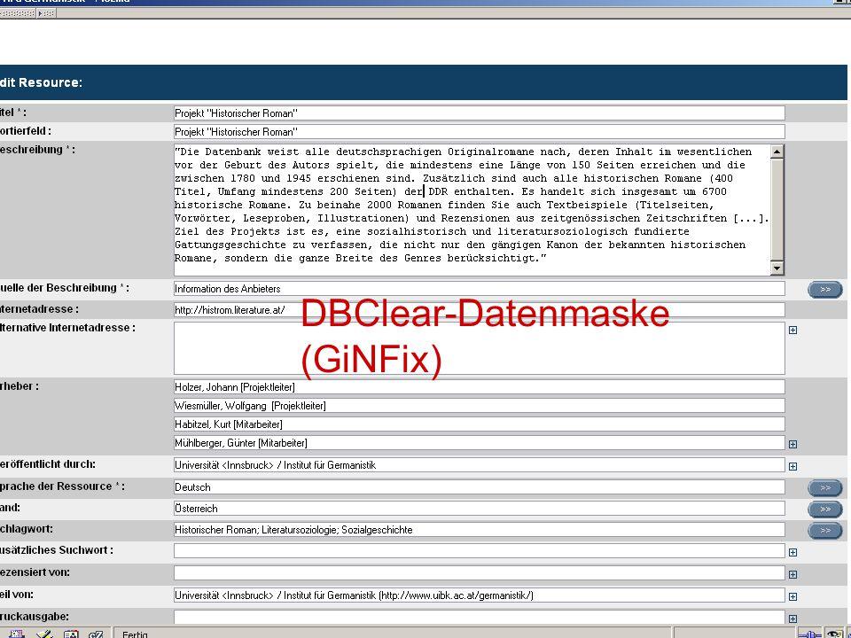 17.10.2006Tagung Geselliges Arbeiten 6 DBClear-Datenmaske (GiNFix)