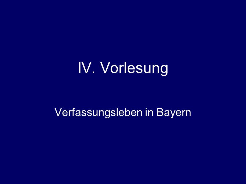 IV. Vorlesung Verfassungsleben in Bayern
