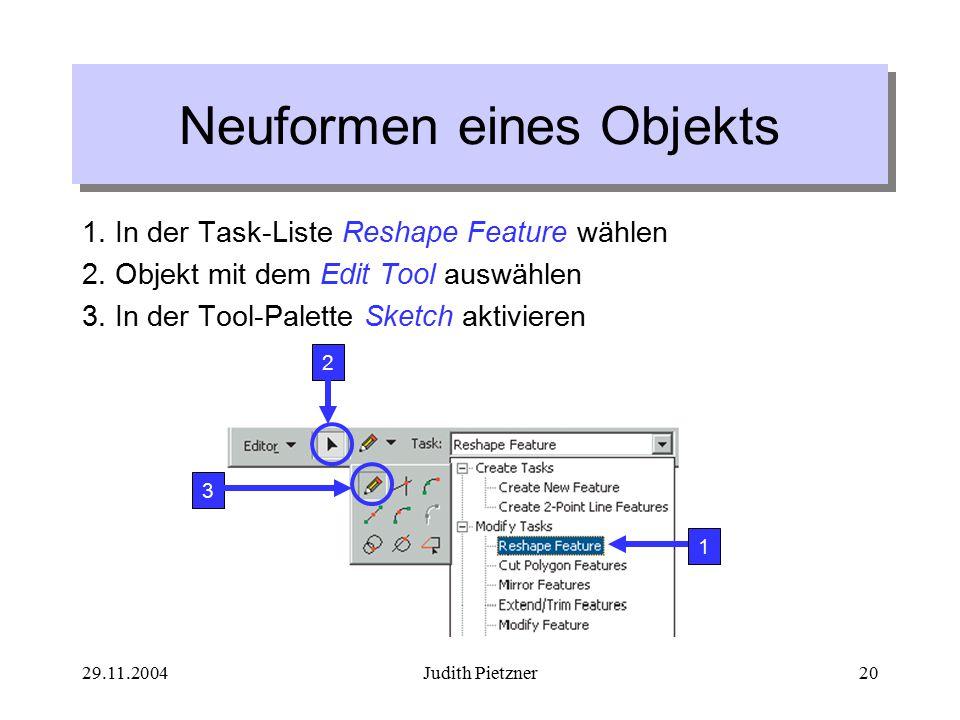 29.11.2004Judith Pietzner20 Neuformen eines Objekts 1.