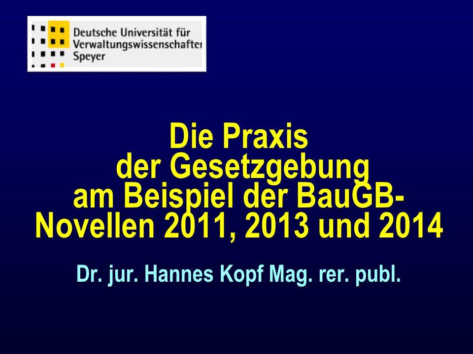 B. BauGB-Novelle 2013 n Privilegierung von Kinderbetreuung