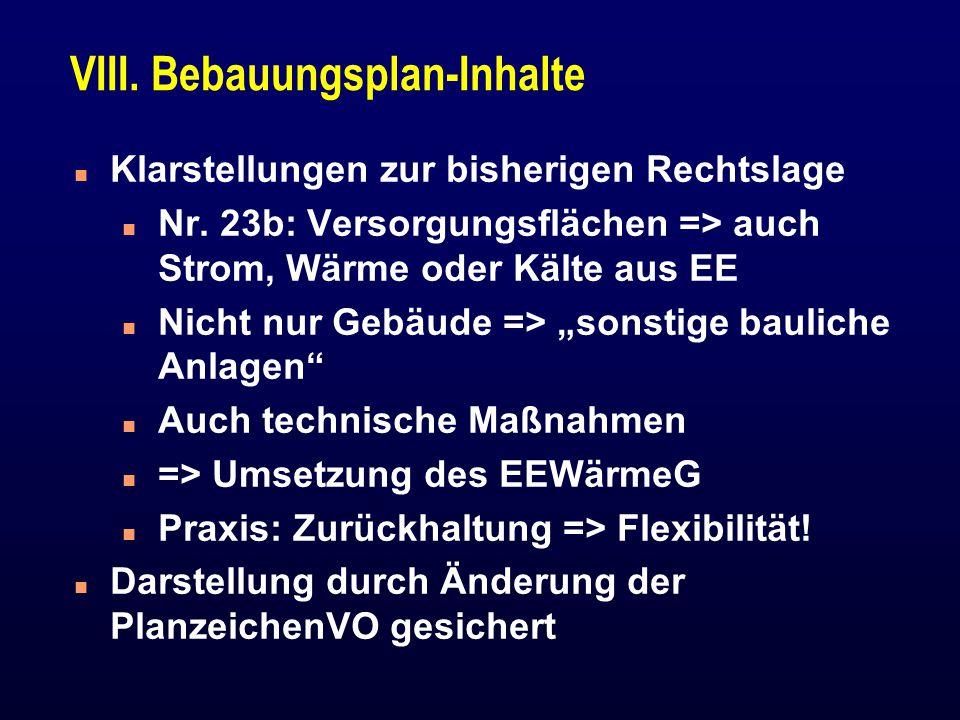 VIII.Bebauungsplan-Inhalte n Klarstellungen zur bisherigen Rechtslage n Nr.