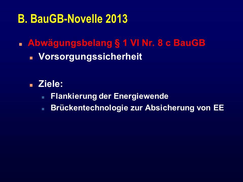 B.BauGB-Novelle 2013 n Abwägungsbelang § 1 VI Nr.