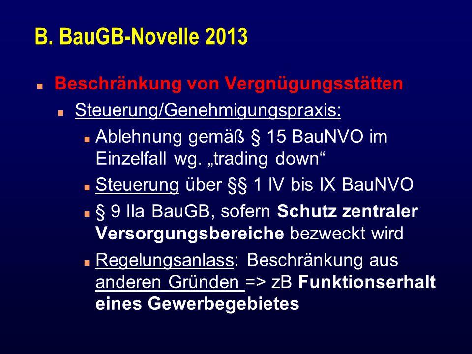 """B. BauGB-Novelle 2013 n Beschränkung von Vergnügungsstätten n Steuerung/Genehmigungspraxis: n Ablehnung gemäß § 15 BauNVO im Einzelfall wg. """"trading d"""