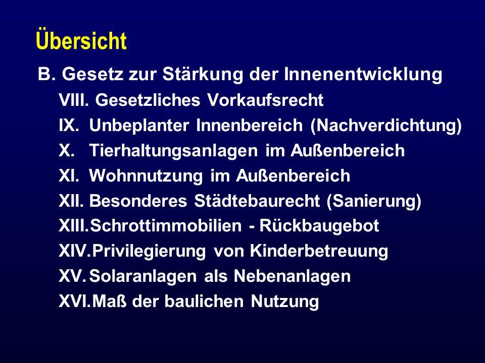 Übersicht B.Gesetz zur Stärkung der Innenentwicklung VIII.