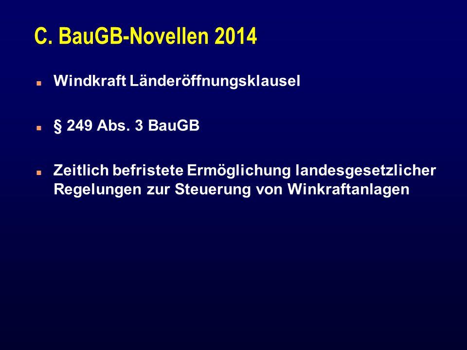C.BauGB-Novellen 2014 n Windkraft Länderöffnungsklausel n § 249 Abs.