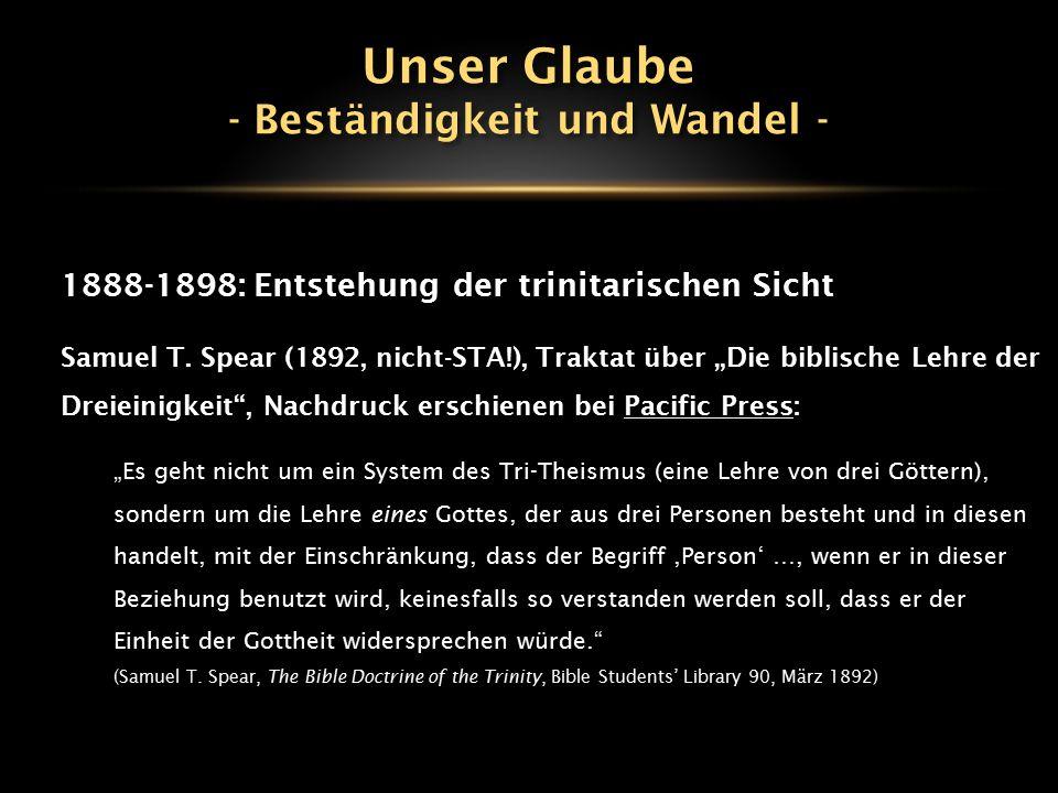 """1888-1898: Entstehung der trinitarischen Sicht Samuel T. Spear (1892, nicht-STA!), Traktat über """"Die biblische Lehre der Dreieinigkeit"""", Nachdruck ers"""