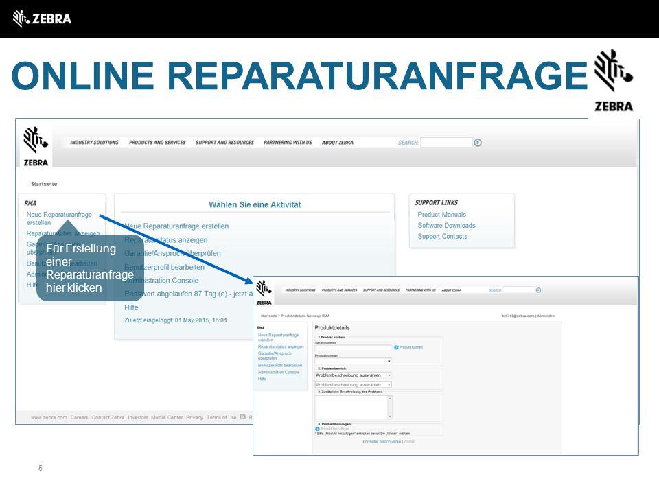 5 ONLINE REPARATURANFRAGE Für Erstellung einer Reparaturanfrage hier klicken