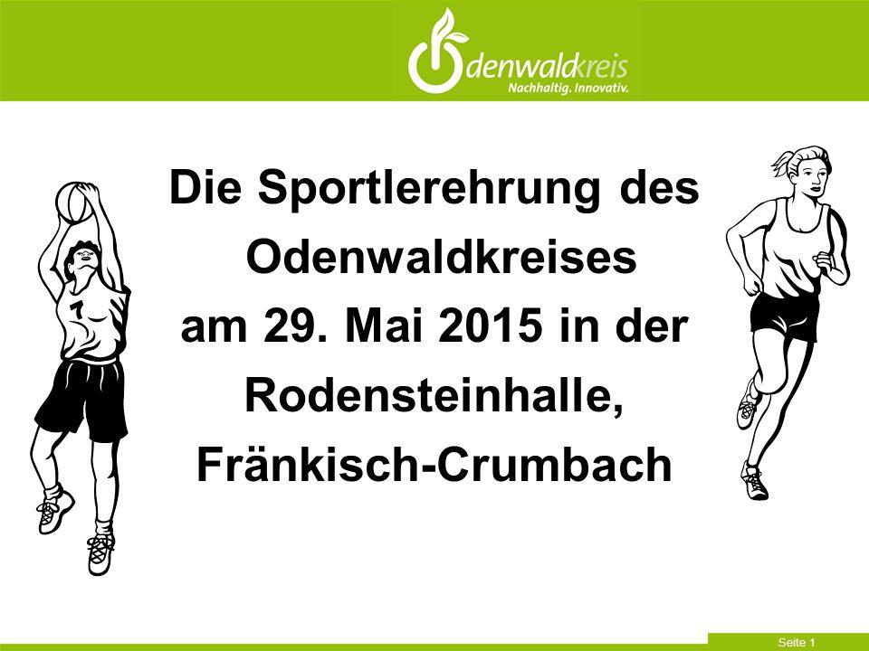Seite 1 Die Sportlerehrung des Odenwaldkreises am 29. Mai 2015 in der Rodensteinhalle, Fränkisch-Crumbach
