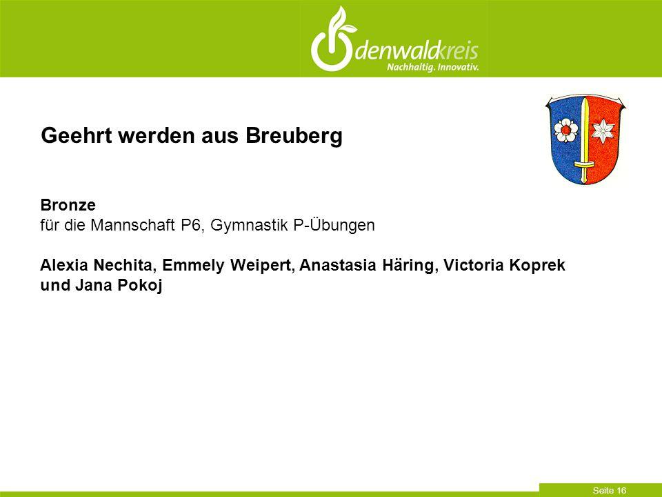 Seite 16 Geehrt werden aus Breuberg Bronze für die Mannschaft P6, Gymnastik P-Übungen Alexia Nechita, Emmely Weipert, Anastasia Häring, Victoria Kopre