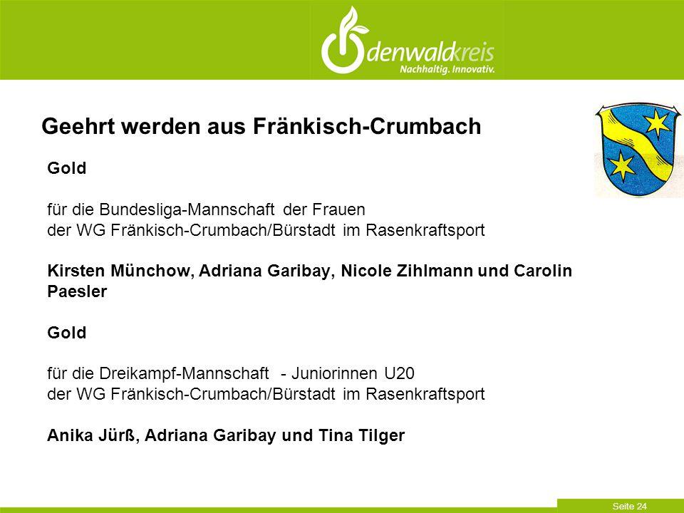 Seite 24 Gold für die Bundesliga-Mannschaft der Frauen der WG Fränkisch-Crumbach/Bürstadt im Rasenkraftsport Kirsten Münchow, Adriana Garibay, Nicole