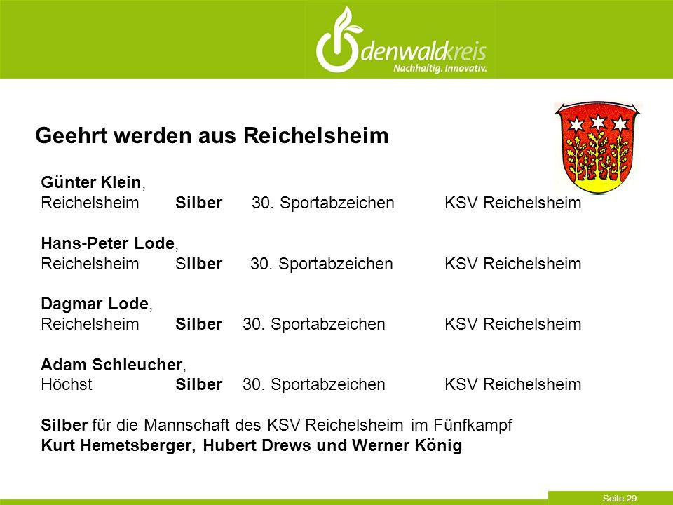 Seite 29 Günter Klein, Reichelsheim Silber 30. Sportabzeichen KSV Reichelsheim Hans-Peter Lode, Reichelsheim Silber 30. Sportabzeichen KSV Reichelshei