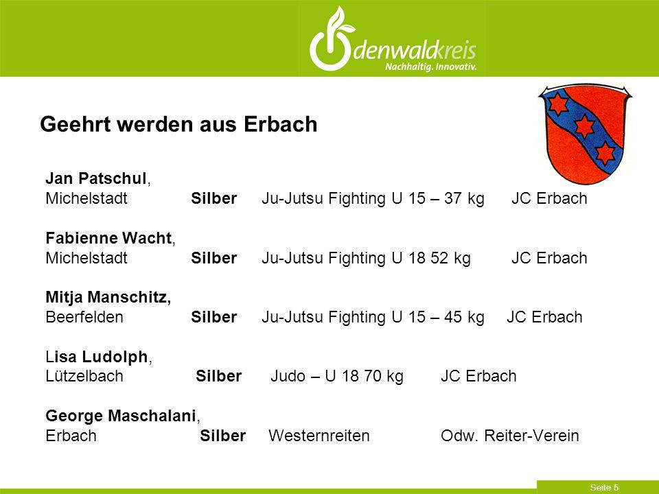 Seite 5 Jan Patschul, Michelstadt Silber Ju-Jutsu Fighting U 15 – 37 kg JC Erbach Fabienne Wacht, Michelstadt Silber Ju-Jutsu Fighting U 18 52 kg JC E