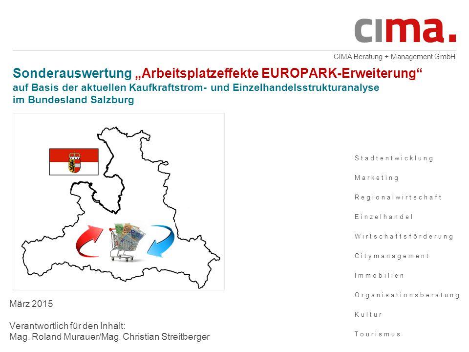 2 Ausgangslage  Im Zuge der Erweiterung des EUROPARK-Shopping Centers in Salzburg (11.300 m2 zusätzliche Verkaufsfläche) wird seitens der Betreiber der positive Arbeitsplatzeffekt von rund 300 Beschäftigten (Quelle: Presseaussendung SES vom 05.