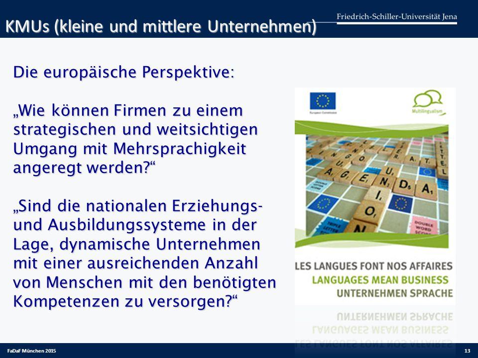 """Die europäische Perspektive: """"Wie können Firmen zu einem strategischen und weitsichtigen Umgang mit Mehrsprachigkeit angeregt werden?"""" """"Sind die natio"""