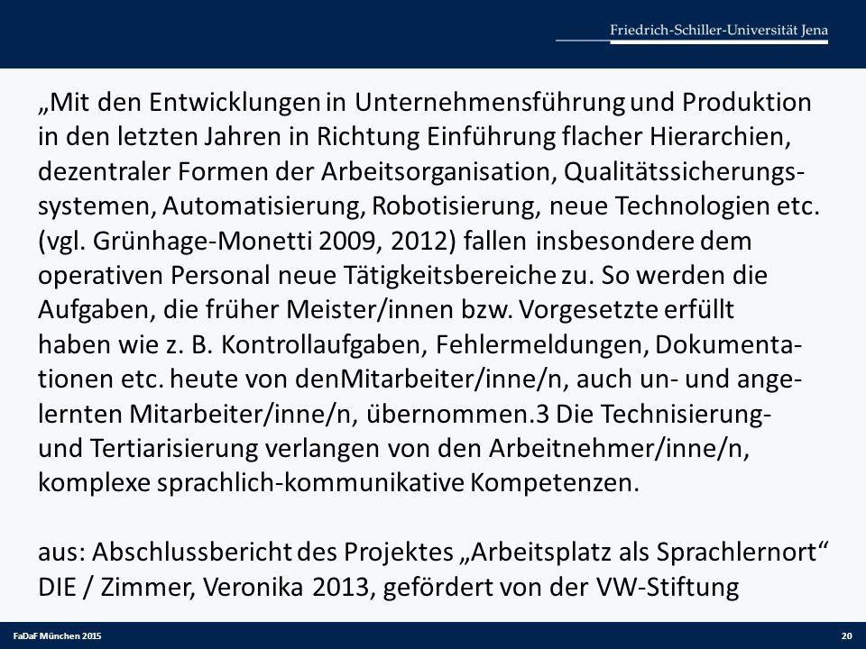 """20 """"Mit den Entwicklungen in Unternehmensführung und Produktion in den letzten Jahren in Richtung Einführung flacher Hierarchien, dezentraler Formen"""