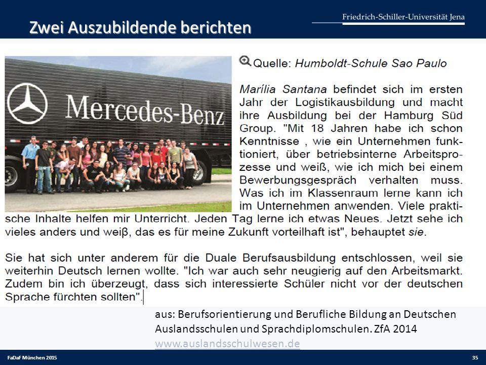 Zwei Auszubildende berichten aus: Berufsorientierung und Berufliche Bildung an Deutschen Auslandsschulen und Sprachdiplomschulen. ZfA 2014 www.ausland