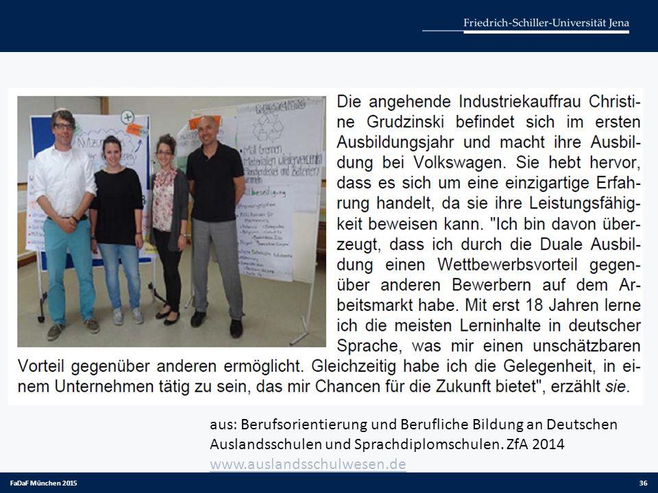 aus: Berufsorientierung und Berufliche Bildung an Deutschen Auslandsschulen und Sprachdiplomschulen. ZfA 2014 www.auslandsschulwesen.de www.auslandssc