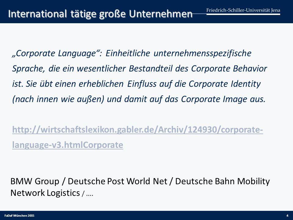 """""""Corporate Language"""": Einheitliche unternehmensspezifische Sprache, die ein wesentlicher Bestandteil des Corporate Behavior ist. Sie übt einen erhebli"""