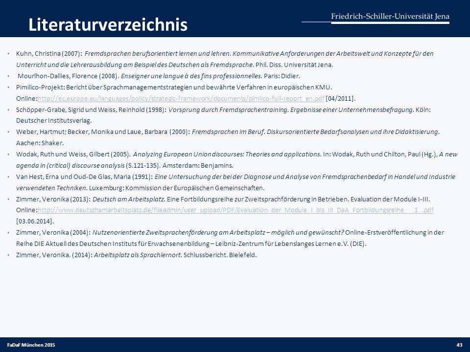 Literaturverzeichnis Kuhn, Christina (2007): Fremdsprachen berufsorientiert lernen und lehren. Kommunikative Anforderungen der Arbeitswelt und Konzept