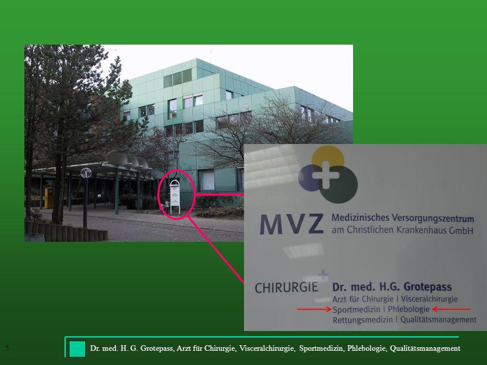Dr. med. H. G. Grotepass, Arzt für Chirurgie, Visceralchirurgie, Sportmedizin, Phlebologie, Qualitätsmanagement5