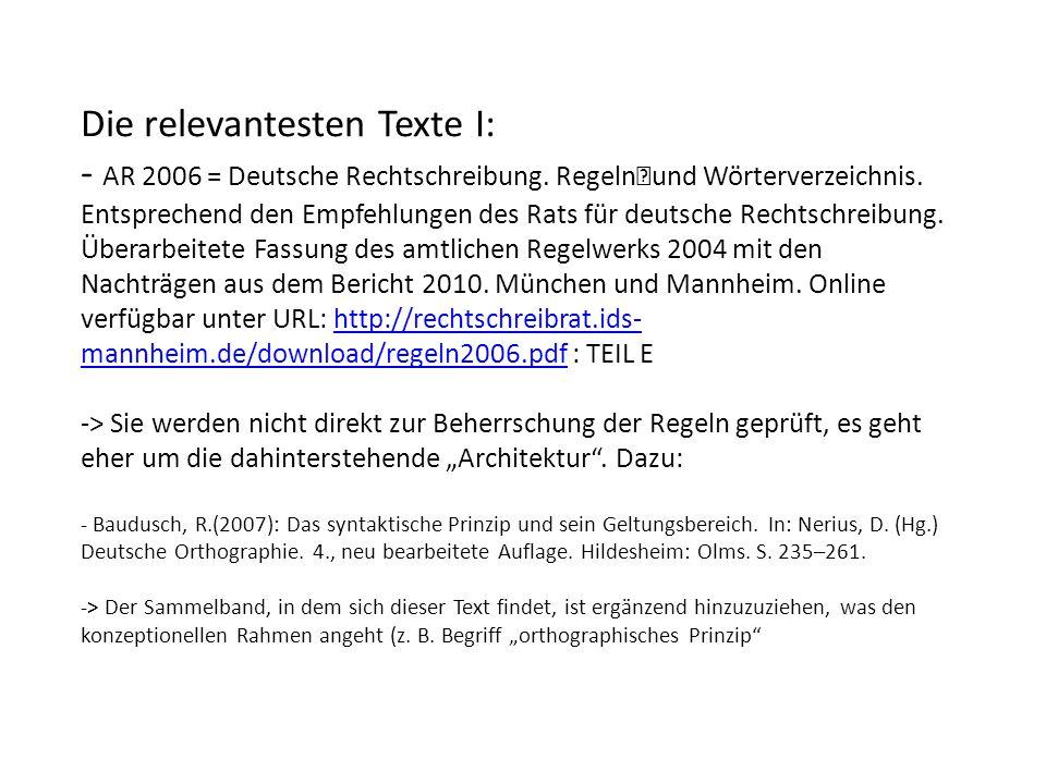 Die relevantesten Texte I: - AR 2006 = Deutsche Rechtschreibung.