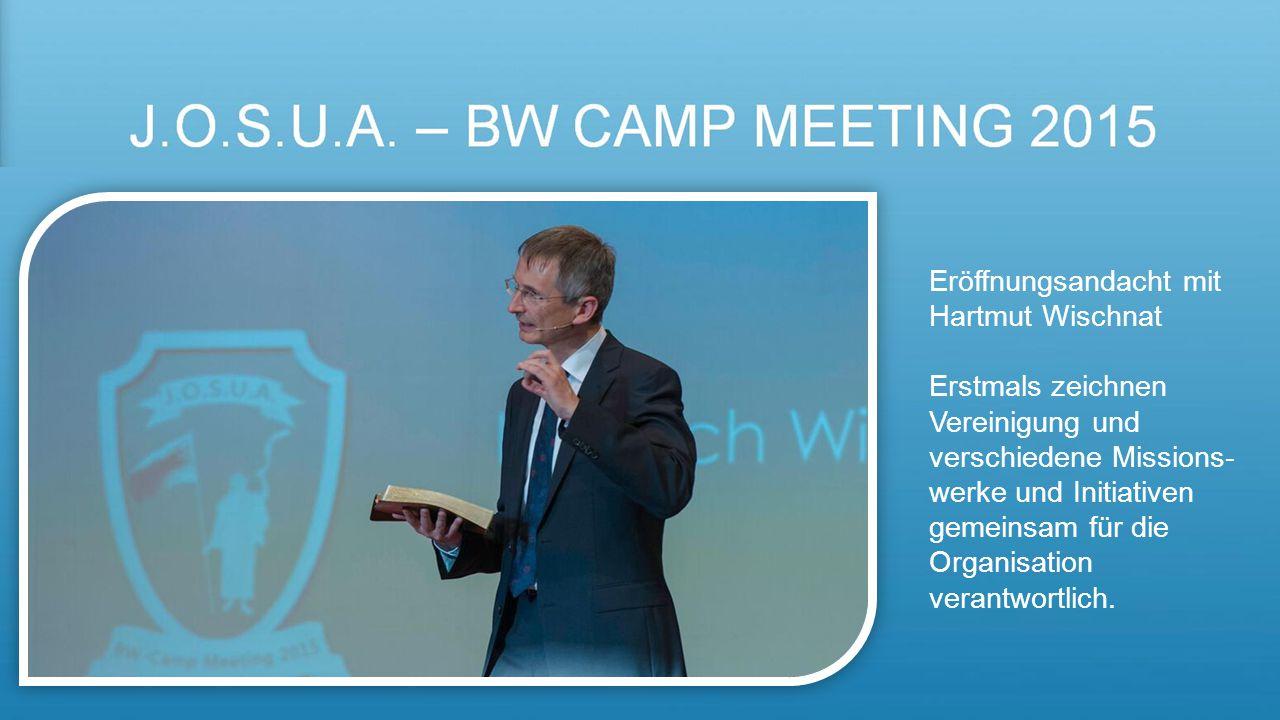 Eröffnungsandacht mit Hartmut Wischnat Erstmals zeichnen Vereinigung und verschiedene Missions- werke und Initiativen gemeinsam für die Organisation verantwortlich.