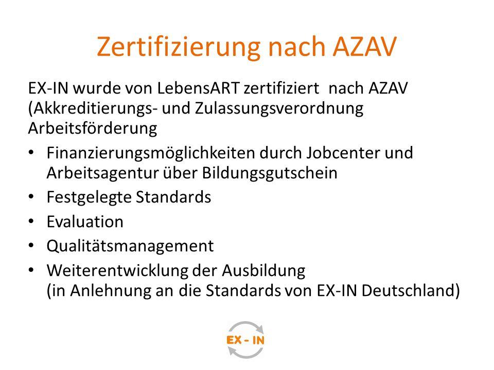 Zertifizierung nach AZAV EX-IN wurde von LebensART zertifiziert nach AZAV (Akkreditierungs- und Zulassungsverordnung Arbeitsförderung Finanzierungsmög