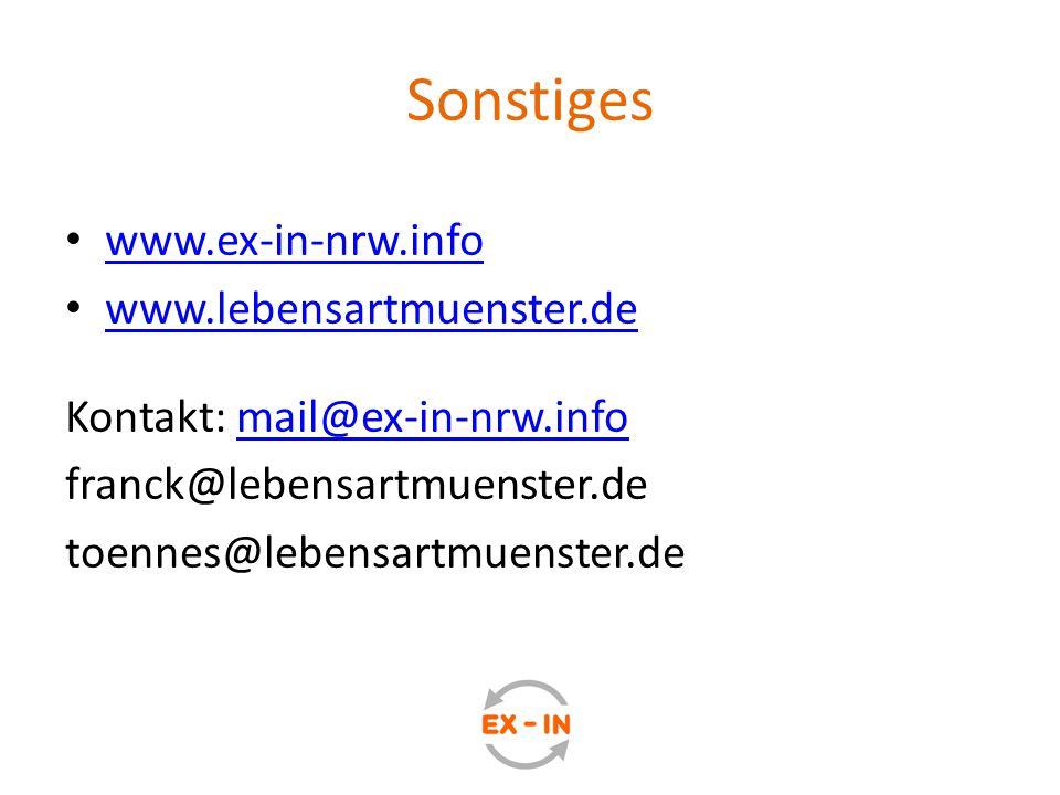 Sonstiges www.ex-in-nrw.info www.lebensartmuenster.de Kontakt: mail@ex-in-nrw.infomail@ex-in-nrw.info franck@lebensartmuenster.de toennes@lebensartmue