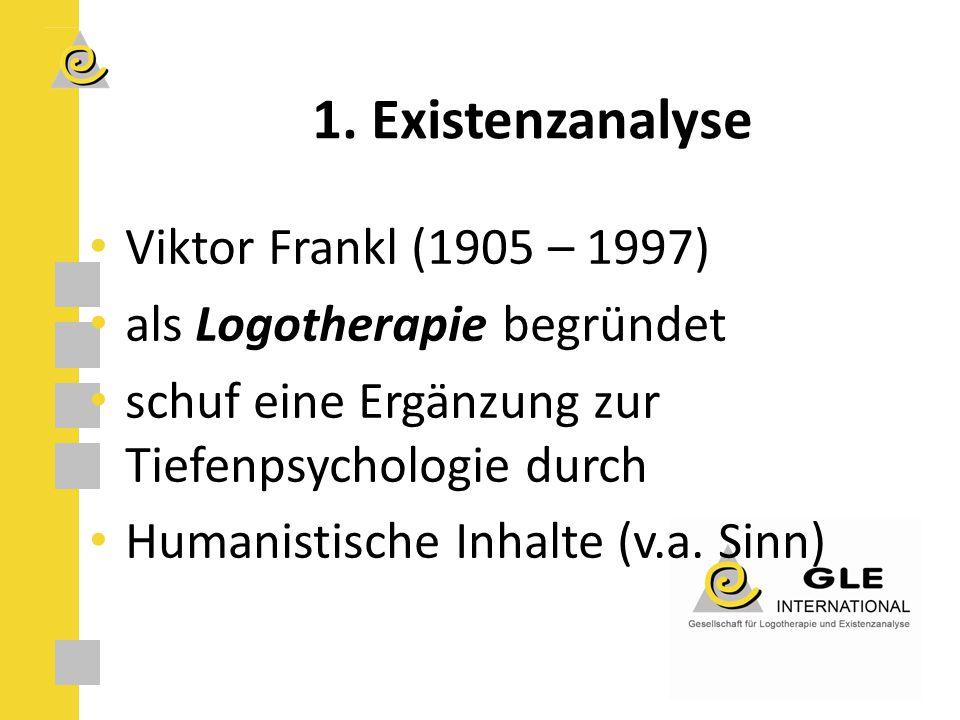 Viktor Frankl (1905 – 1997) als Logotherapie begründet schuf eine Ergänzung zur Tiefenpsychologie durch Humanistische Inhalte (v.a.