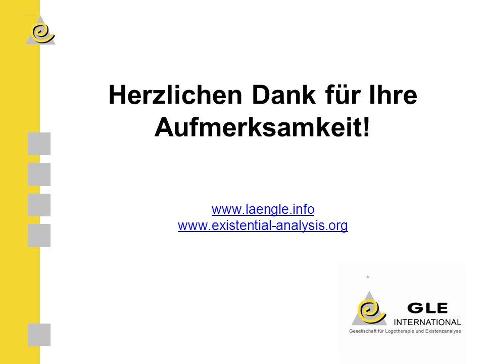 Herzlichen Dank für Ihre Aufmerksamkeit! www.laengle.info www.existential-analysis.org