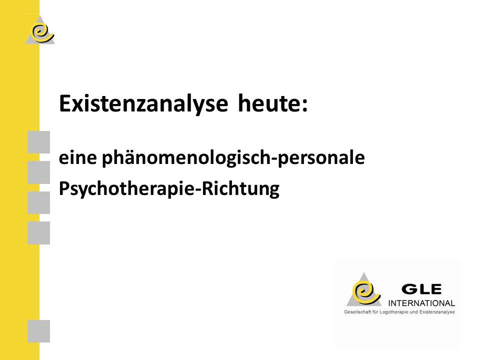 Existenzanalyse heute: eine phänomenologisch-personale Psychotherapie-Richtung