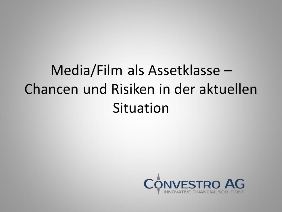 Media/Film als Assetklasse – Chancen und Risiken in der aktuellen Situation