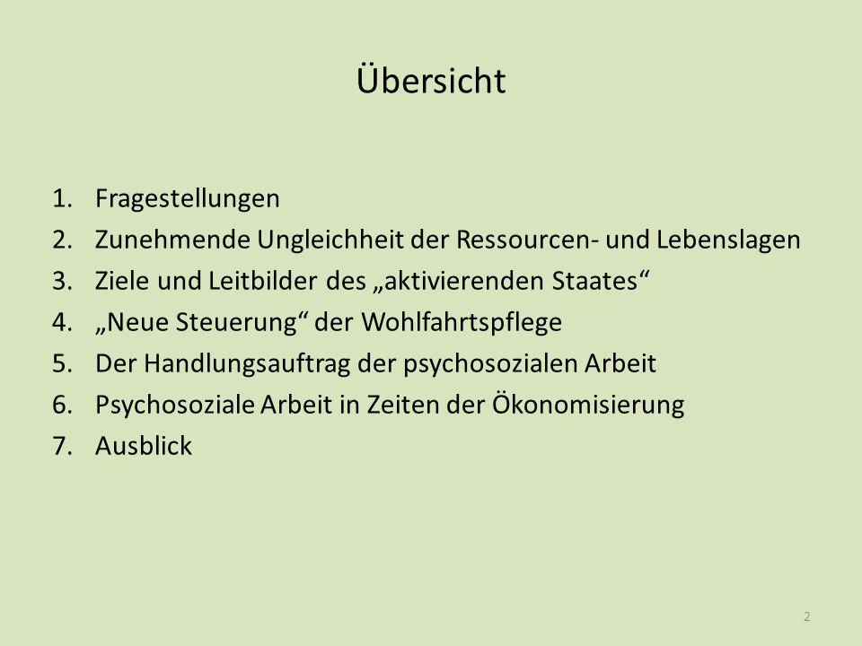 Fragestellungen Die Aufgabe der psychosozialen Arbeit besteht u.a.
