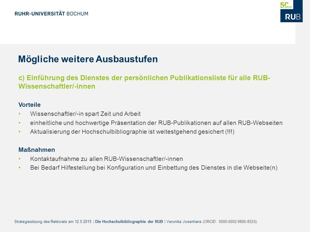 Strategiesitzung des Rektorats am 12.5.2015 | Die Hochschulbibliographie der RUB | Veronika Josenhans (ORCID: 0000-0002-9806-8526) c) Einführung des D